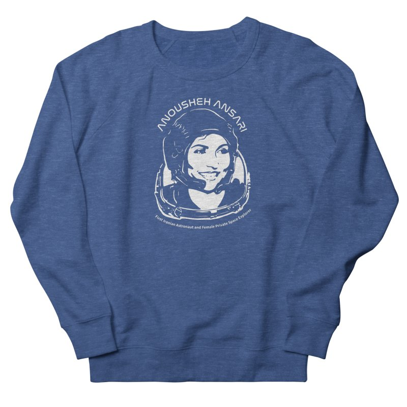 Women in Space: Anousheh Ansari Women's French Terry Sweatshirt by Photon Illustration's Artist Shop