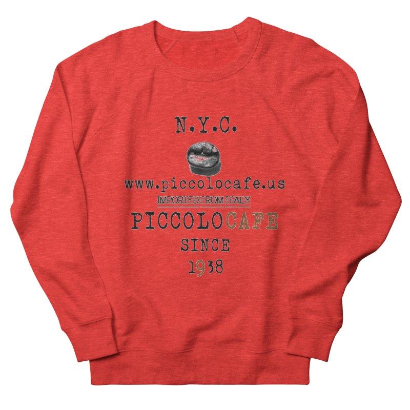 Piccolo  Women's Sweatshirt by Piccolo Cafe