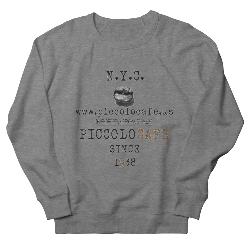 Piccolo  Men's Sweatshirt by Piccolo Cafe