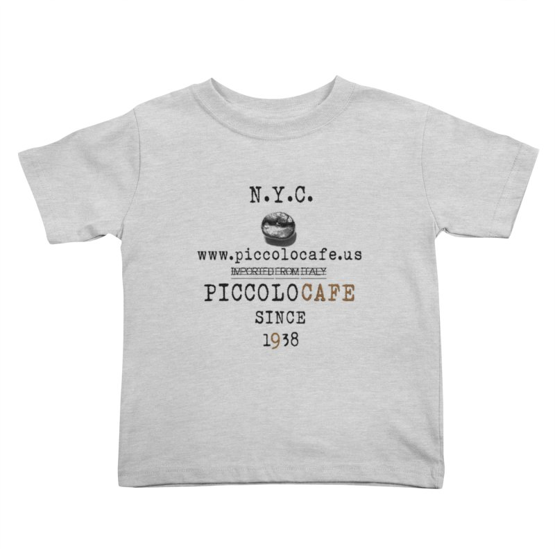 Piccolo  Kids Toddler T-Shirt by Piccolo Cafe