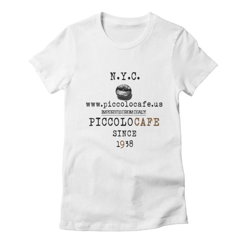 Piccolo  Women's Fitted T-Shirt by Piccolo Cafe