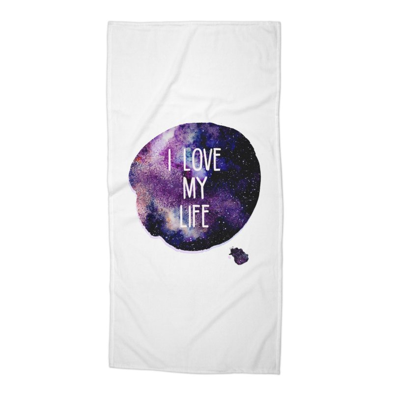 I LOVE MY LIFE in Beach Towel by pick&roll