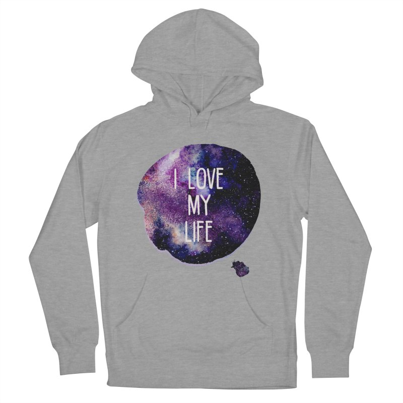 I LOVE MY LIFE Men's Pullover Hoody by pick&roll