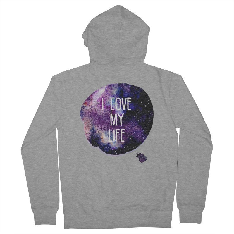 I LOVE MY LIFE Women's Zip-Up Hoody by pick&roll