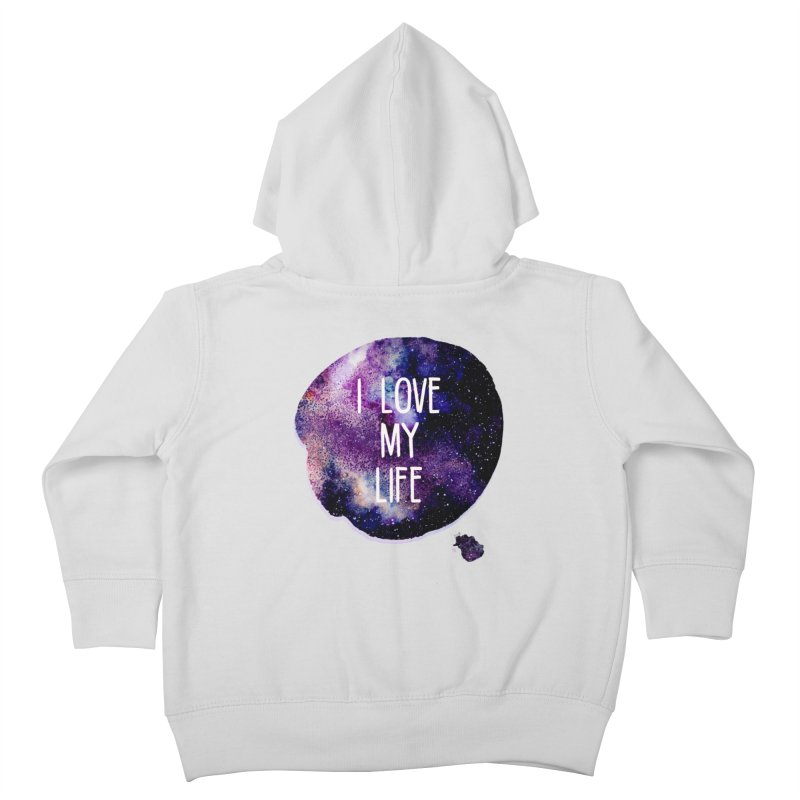 I LOVE MY LIFE Kids Toddler Zip-Up Hoody by pick&roll
