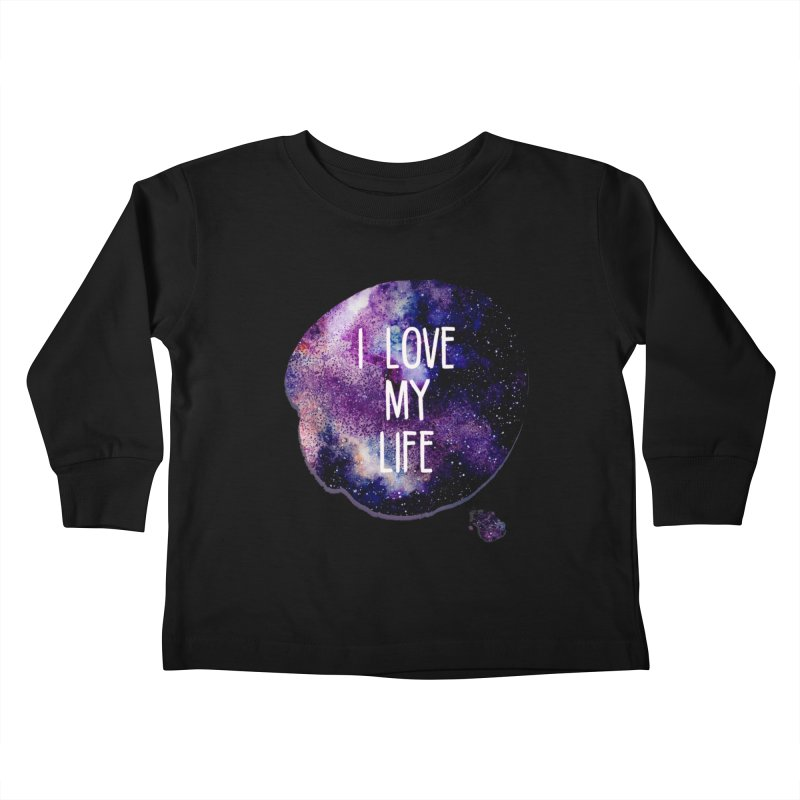 I LOVE MY LIFE Kids Toddler Longsleeve T-Shirt by pick&roll