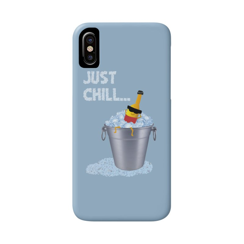 JUST CHILL Accessories Phone Case by pick&roll