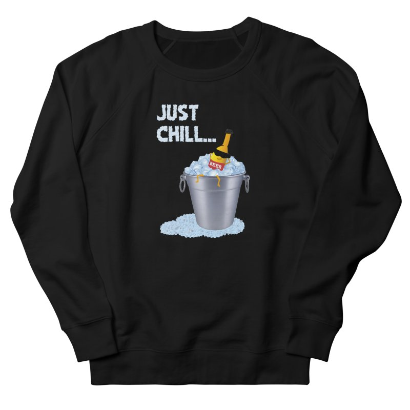 JUST CHILL Men's Sweatshirt by pick&roll