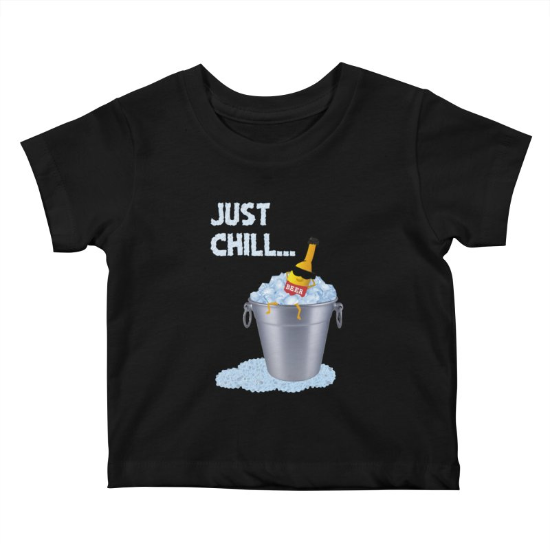 JUST CHILL Kids Baby T-Shirt by pick&roll