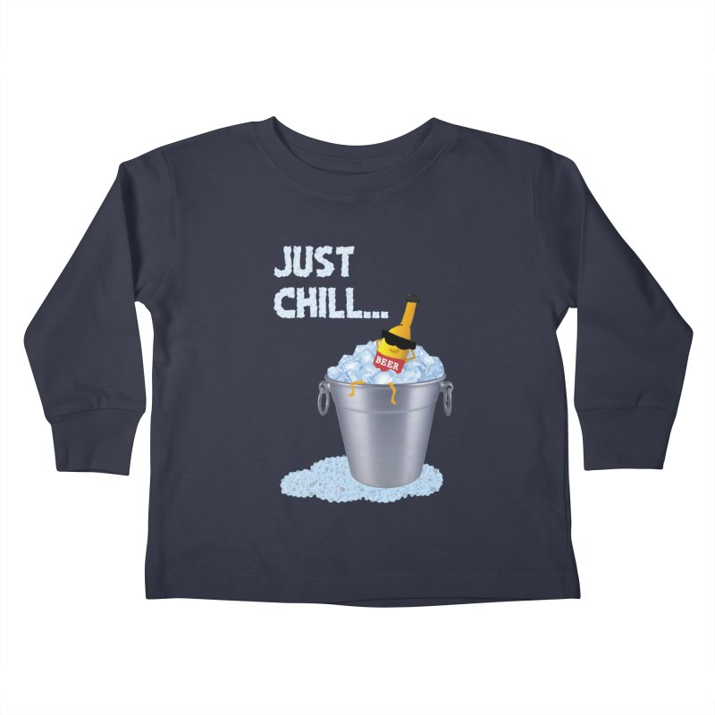 JUST CHILL Kids Toddler Longsleeve T-Shirt by pick&roll