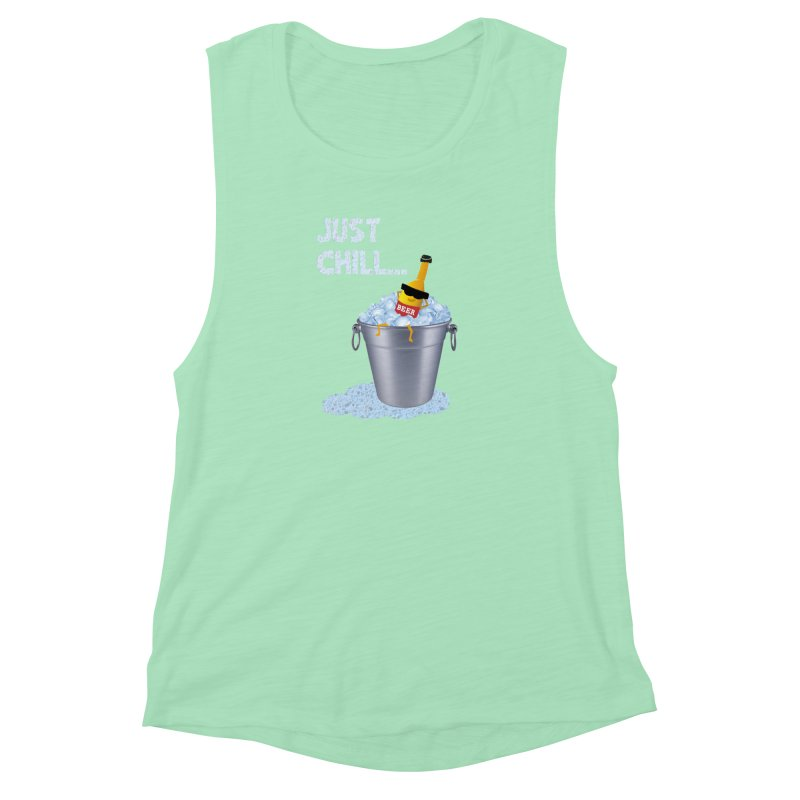 JUST CHILL Women's Muscle Tank by pick&roll
