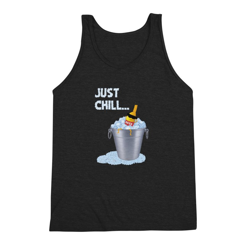JUST CHILL Men's Triblend Tank by pick&roll