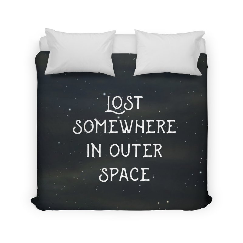 LOST SOMEWHERE IN OUTER SPACE Home Duvet by pick&roll