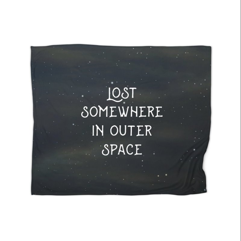 LOST SOMEWHERE IN OUTER SPACE Home Blanket by pick&roll