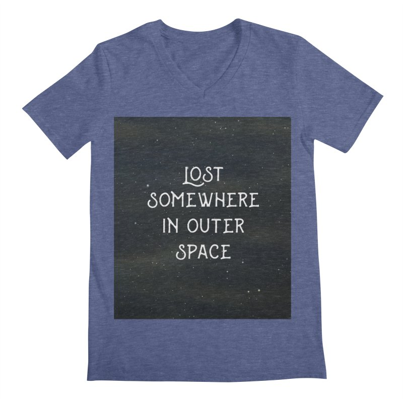 LOST SOMEWHERE IN OUTER SPACE Men's V-Neck by pick&roll