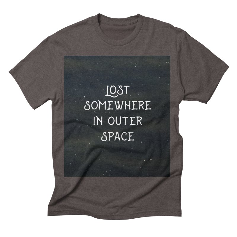 LOST SOMEWHERE IN OUTER SPACE Men's Triblend T-shirt by pick&roll