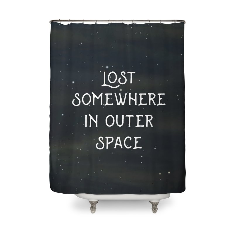 LOST SOMEWHERE IN OUTER SPACE Home Shower Curtain by pick&roll