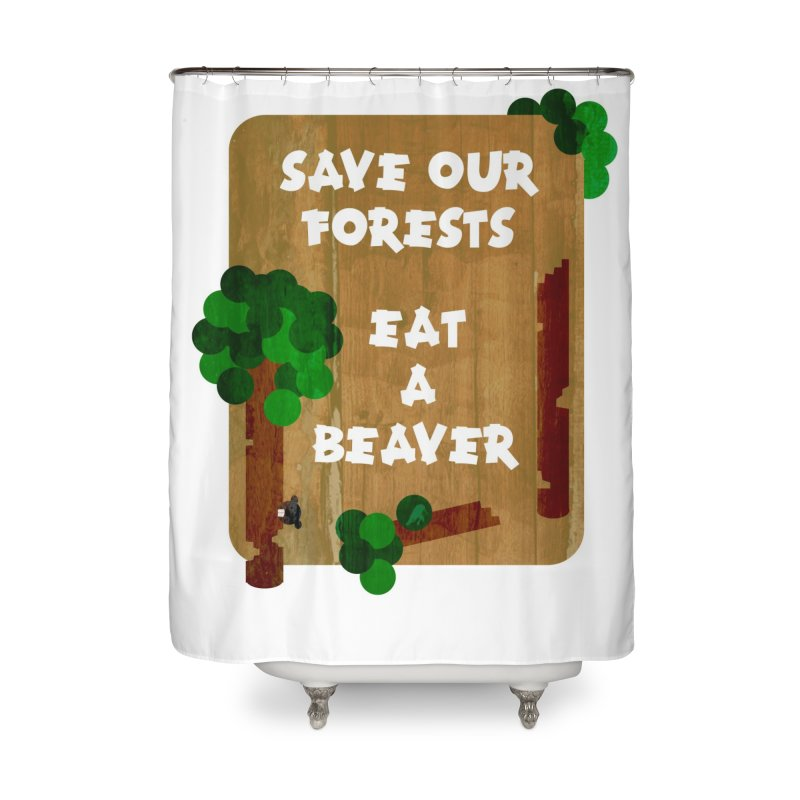 SAVE OUR FORESTS in Shower Curtain by pick&roll
