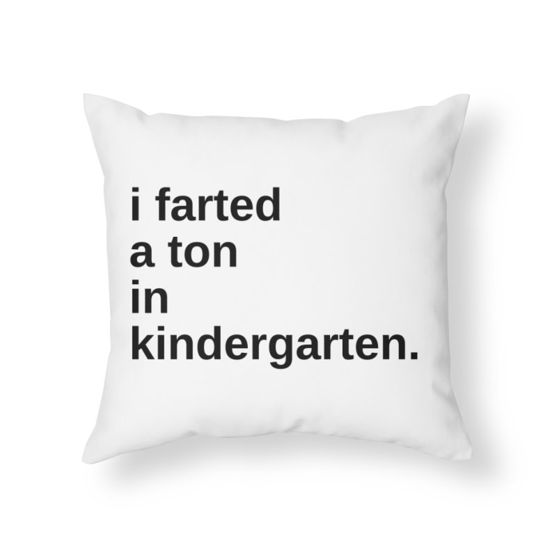 i farted... Home Throw Pillow by pictrola graphics