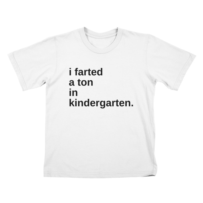 i farted... Kids T-Shirt by pictrola graphics