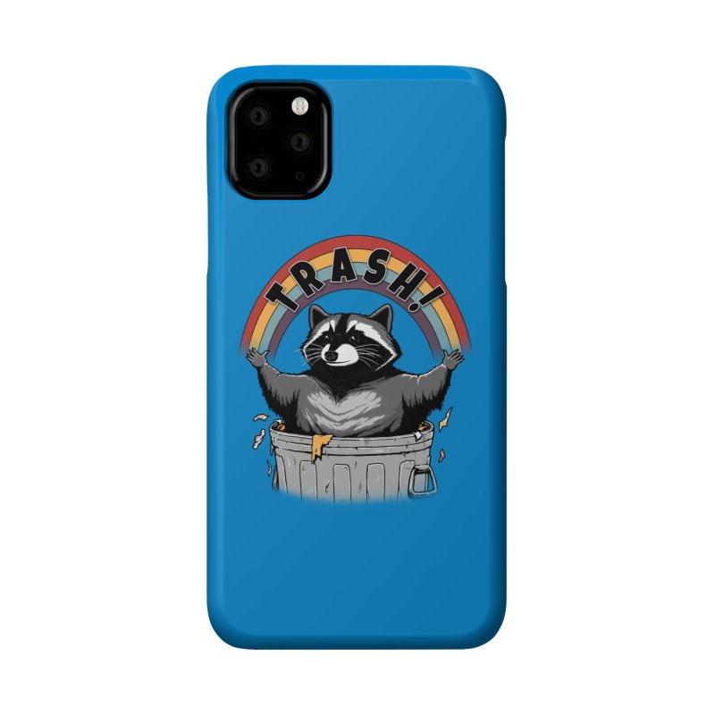 As long as we have Trash! Accessories Phone Case by Pigboom's Artist Shop
