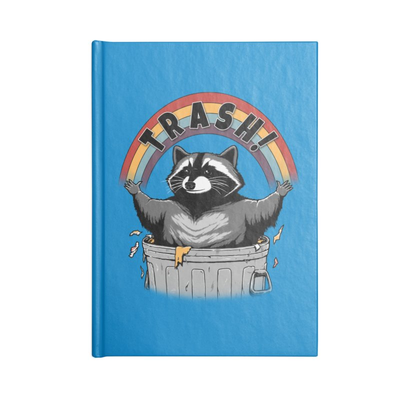 As long as we have Trash! Accessories Notebook by Pigboom's Artist Shop