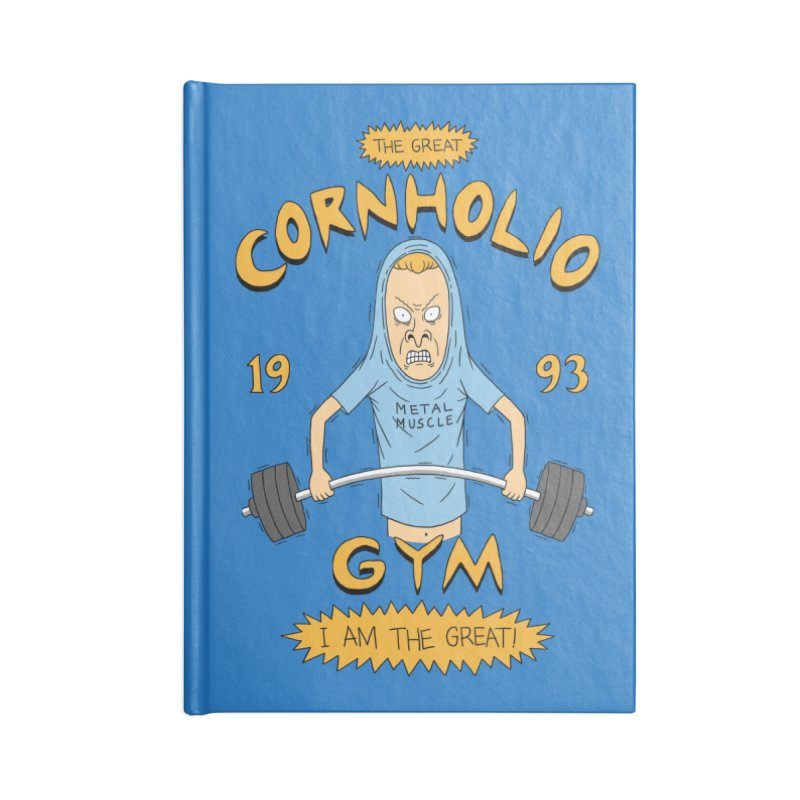 Great Cornholio's Gym Accessories Notebook by Pigboom's Artist Shop