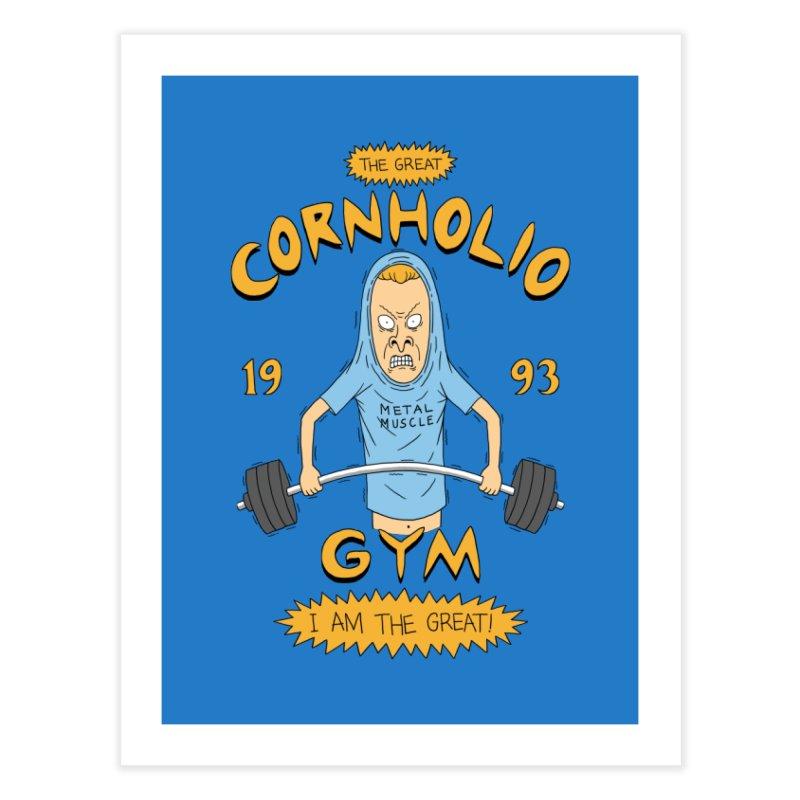 Great Cornholio's Gym Home Fine Art Print by Pigboom's Artist Shop