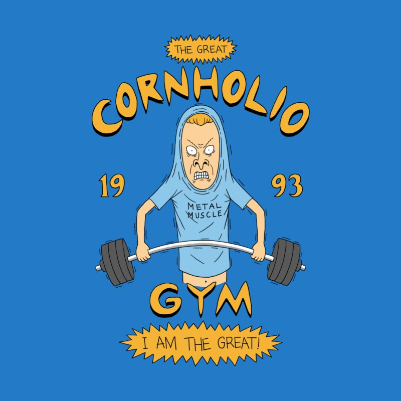 Great Cornholio's Gym by Pigboom's Artist Shop