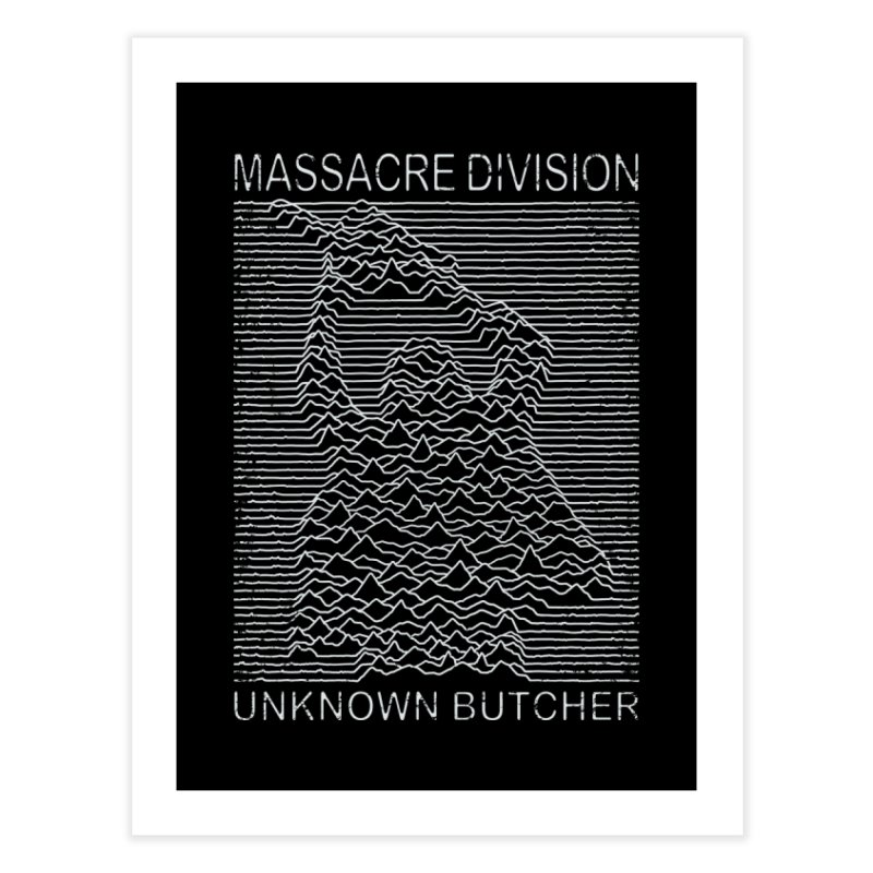 Massacre Division Home Fine Art Print by Pigboom's Artist Shop