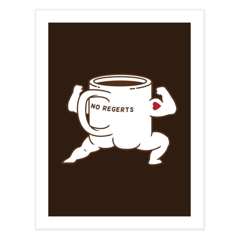 Strong Coffee Home Fine Art Print by Pigboom's Artist Shop