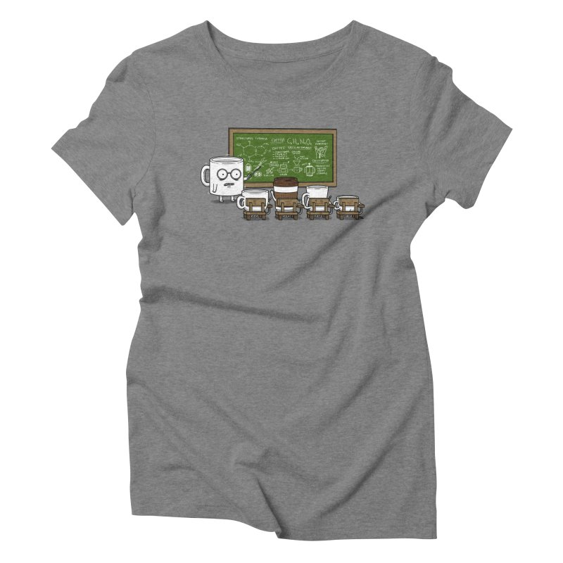 Coffee Lessons Women's Triblend T-Shirt by Pigboom's Artist Shop