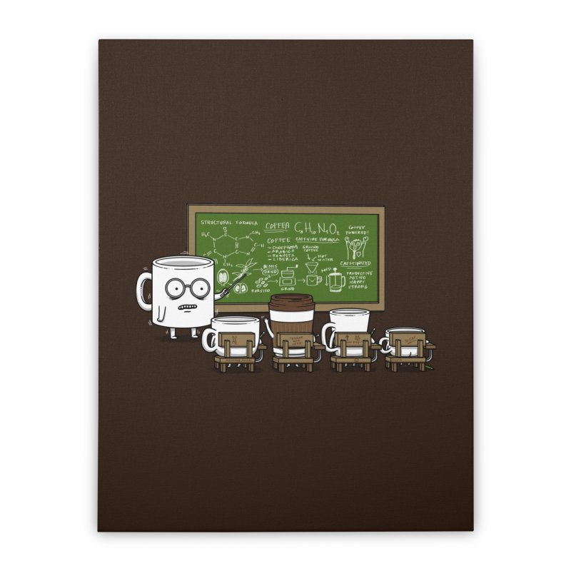 Coffee Lessons Home Stretched Canvas by Pigboom's Artist Shop