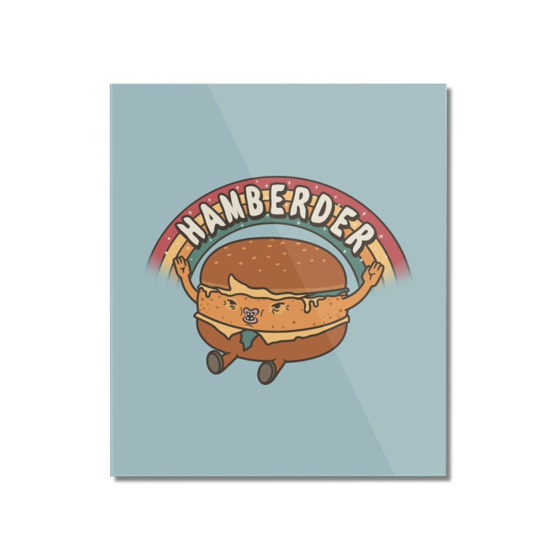 Hamberder Home Mounted Acrylic Print by Pigboom's Artist Shop