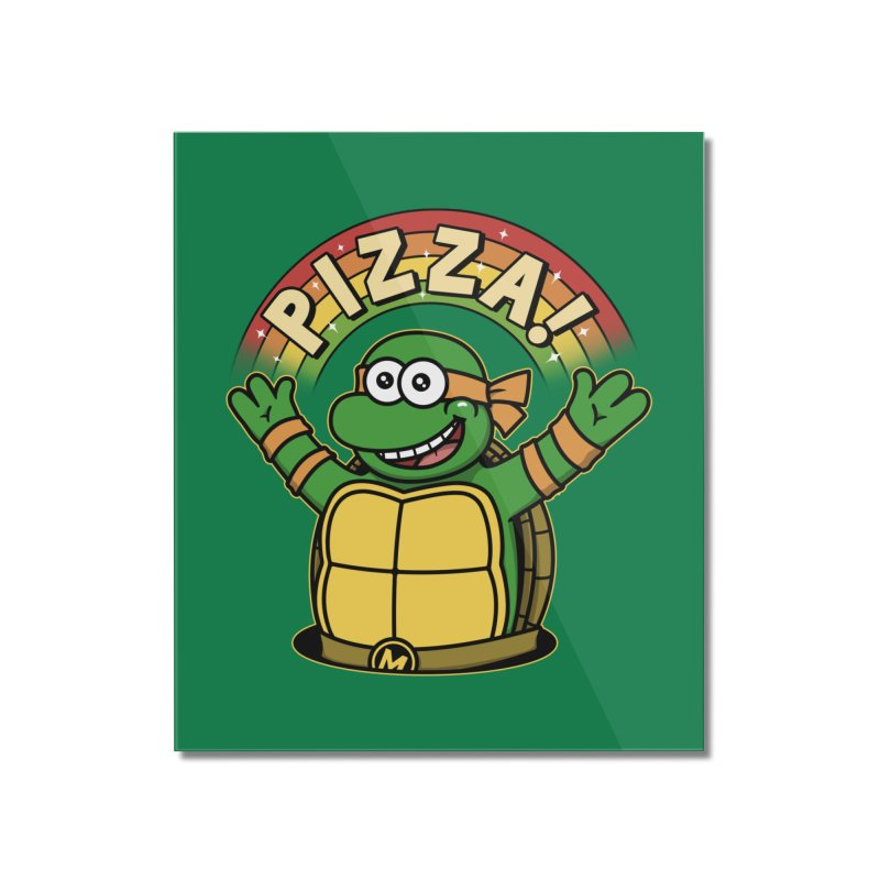 As long as we have Pizza! Home Mounted Acrylic Print by Pigboom's Artist Shop