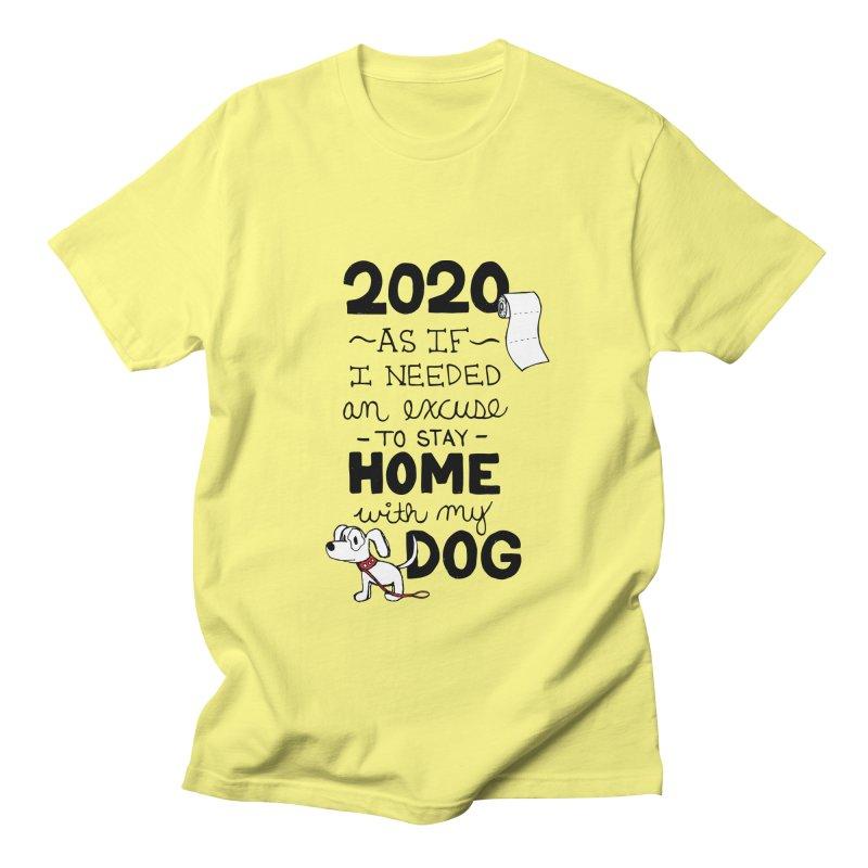 No Excuses Needed Women's T-Shirt by Pigdog
