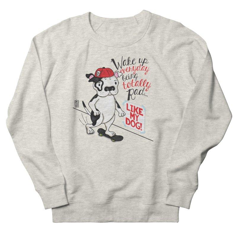 Totally Rad Men's Sweatshirt by Pigdog