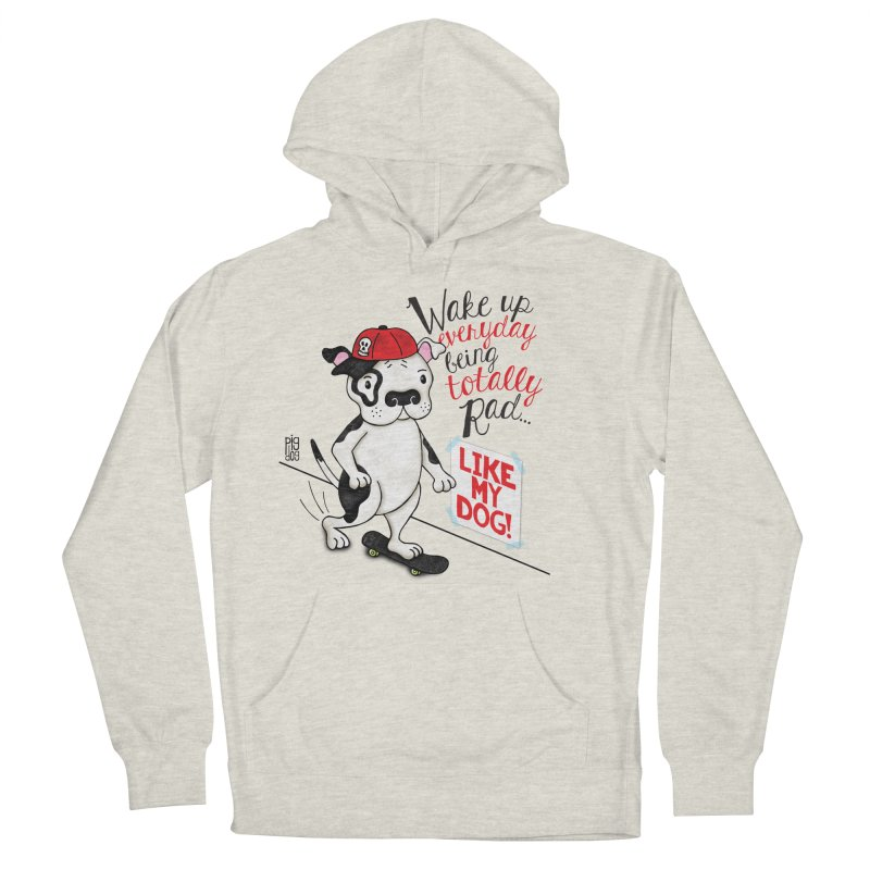 Totally Rad Women's French Terry Pullover Hoody by Pigdog