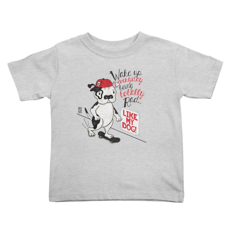 Totally Rad Kids Toddler T-Shirt by Pigdog