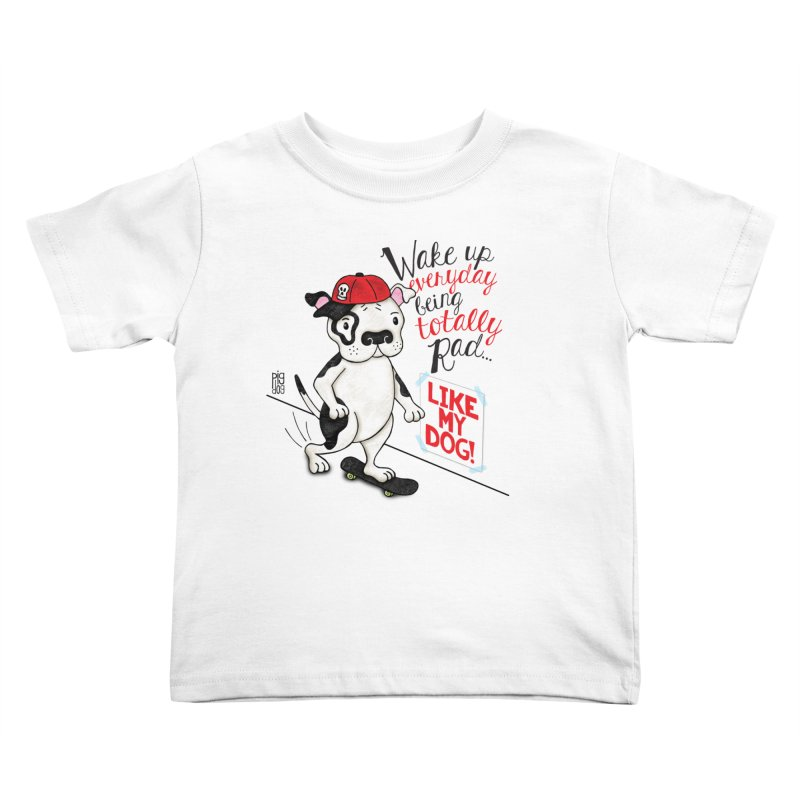 Totally Rad Kids Toddler T-Shirt by Pigdog