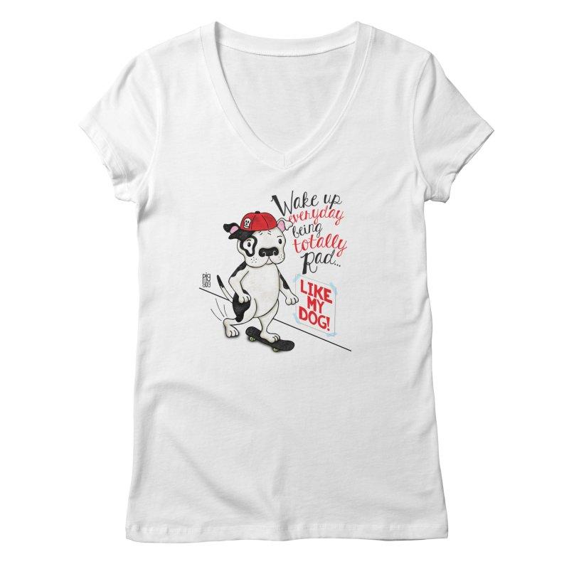 Totally Rad Women's V-Neck by Pigdog