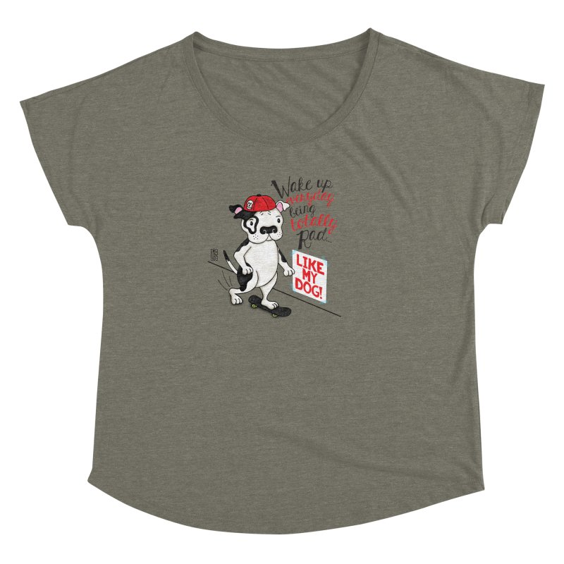 Totally Rad Women's Dolman Scoop Neck by Pigdog