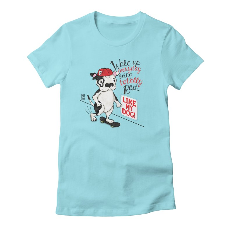 Totally Rad Women's Fitted T-Shirt by Pigdog