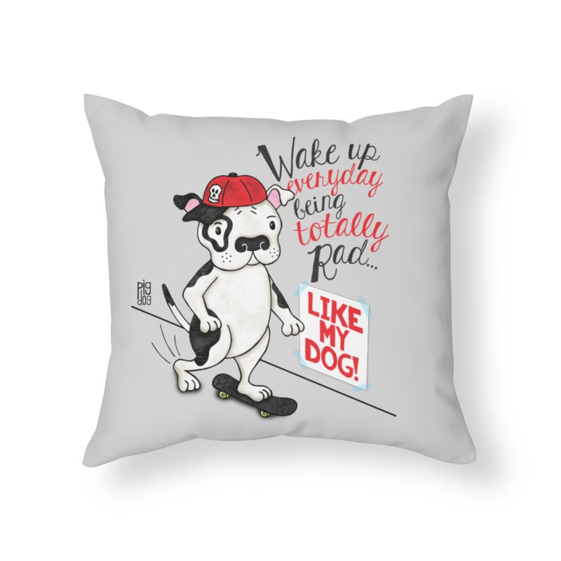Totally Rad Home Throw Pillow by Pigdog