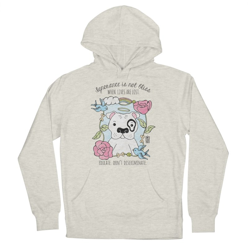 Ignorance Is Not Bliss Women's French Terry Pullover Hoody by Pigdog