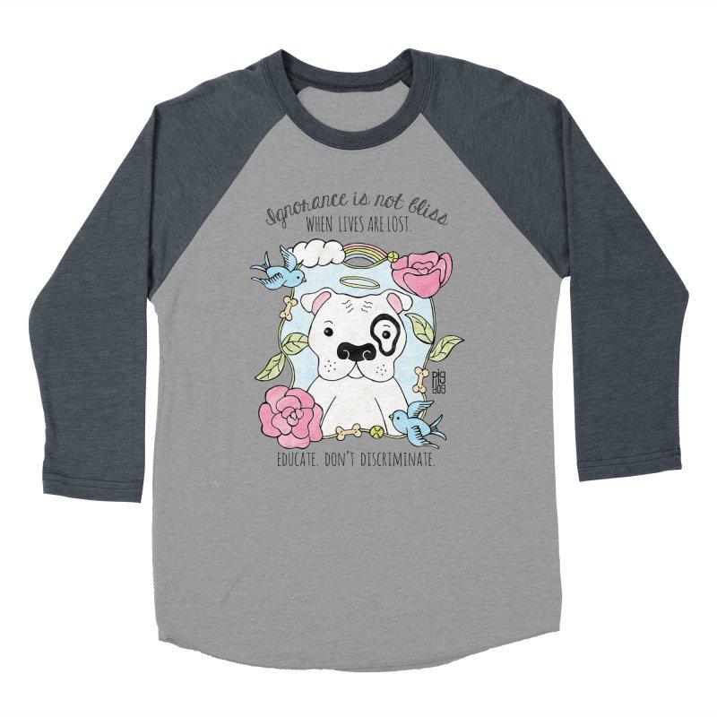 Ignorance Is Not Bliss Women's Baseball Triblend Longsleeve T-Shirt by Pigdog