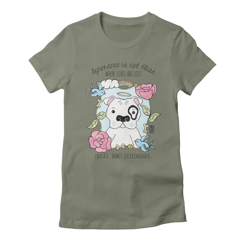 Ignorance Is Not Bliss Women's Fitted T-Shirt by Pigdog