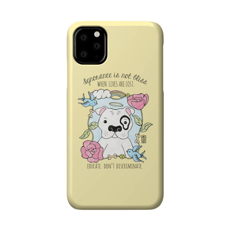 Ignorance Is Not Bliss Accessories Phone Case by Pigdog