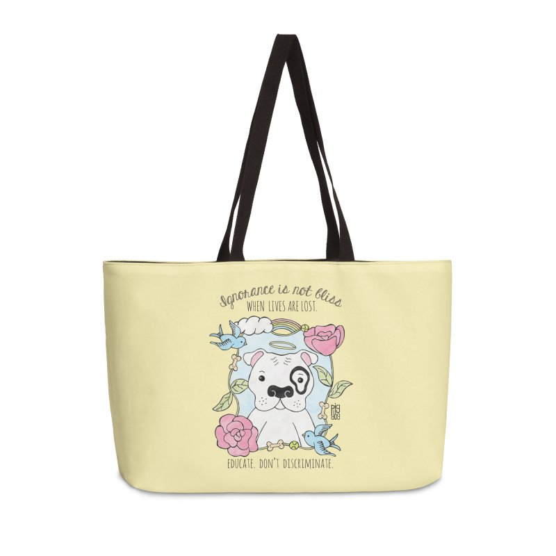 Ignorance Is Not Bliss Accessories Weekender Bag Bag by Pigdog