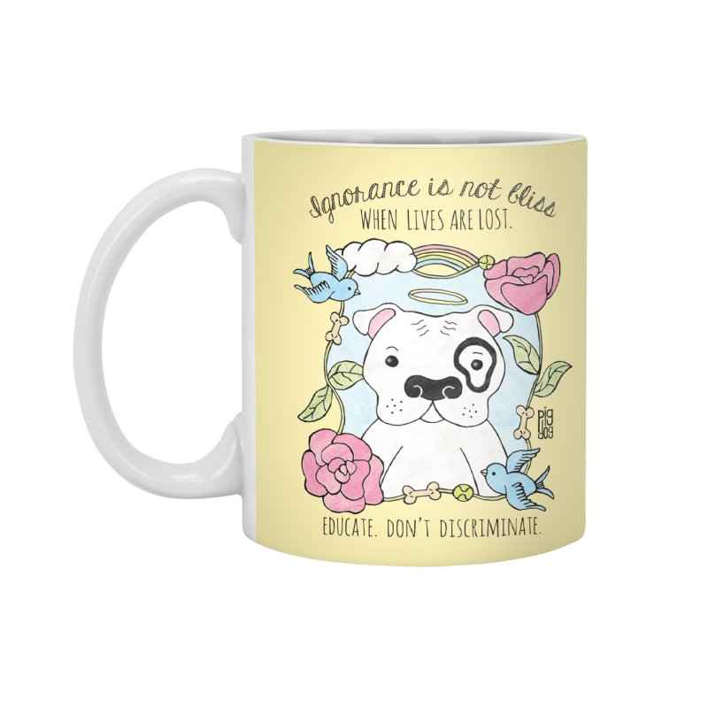 Ignorance Is Not Bliss Accessories Standard Mug by Pigdog